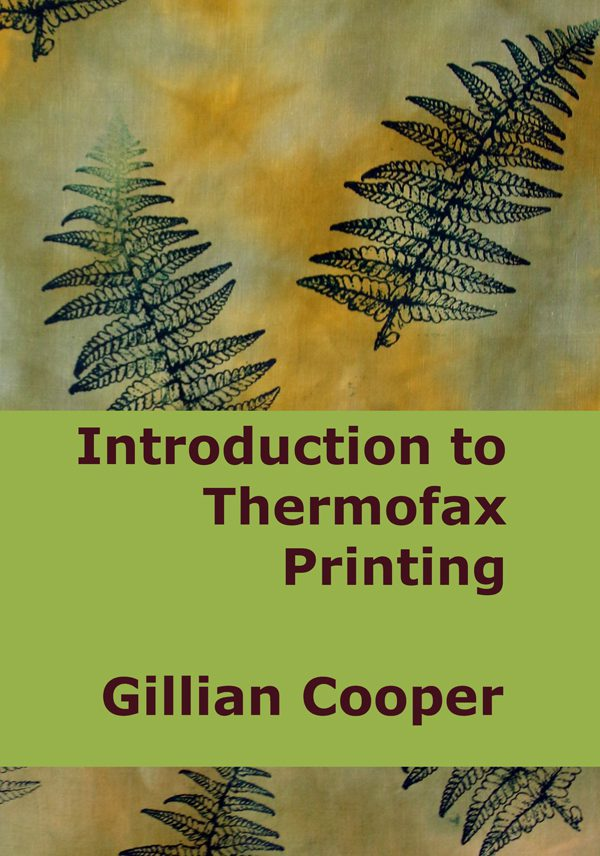 Introduction to Thermofax Printing by Gillian Cooper (cover)